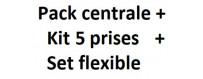 Pack centrale + Set flexible + Kit 5 prises